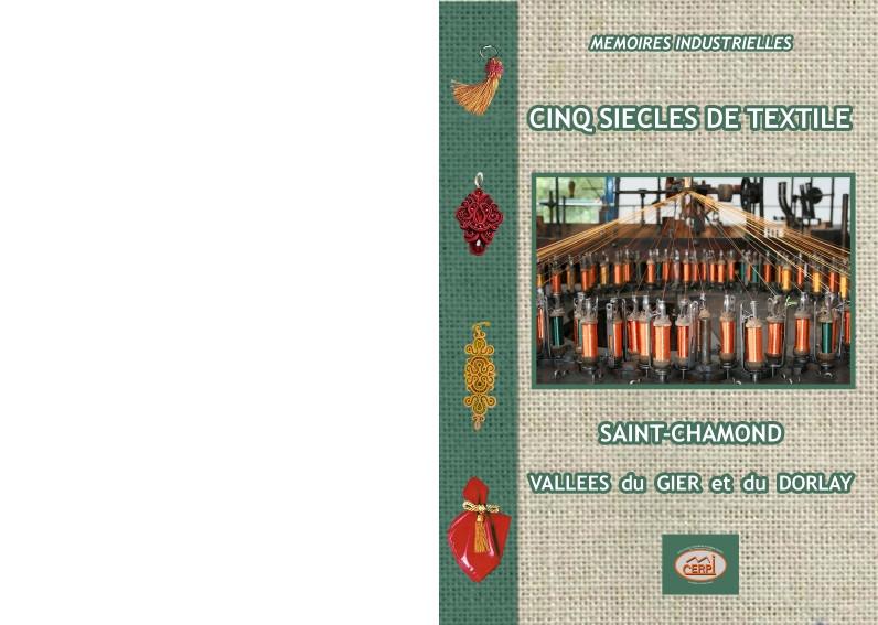 Cinq siècles de textile - Saint chamond, vallées du gier et du Dorlay